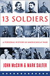 13 Soldiers: A Personal History of Americans at War