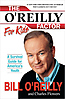 The O'Reilly Factor for Kids Hardcover - Autographed