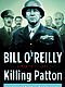 Killing Patton - Hardcover