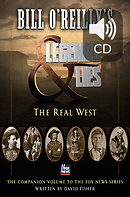 Legends & Lies: The Real West